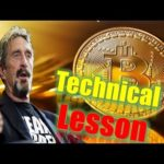 BTC NEWS: A Technical Lesson In Bitcoin – John McAfee
