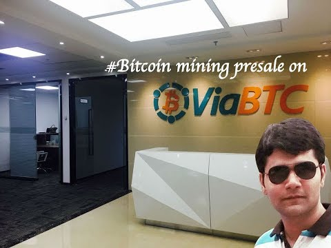 Bitcoin Mining presale on Viabtc 2018