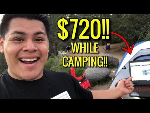(2018) How You Can Make Money From ANYWHERE!! | $720+ WHILE CAMPING!! (HASSLE FREE)