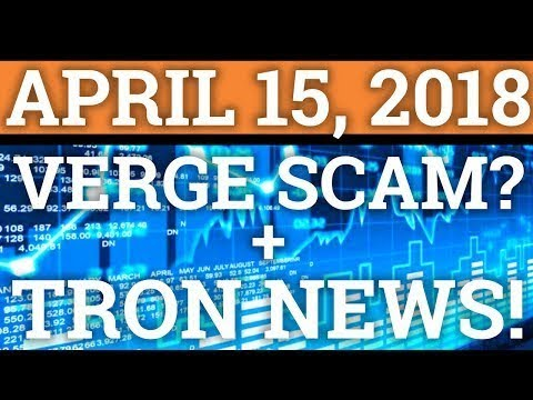 VERGE XVG SCAM? TRON TRX + BITCOIN BTC PRICE PREDICTION 2018 | CRYPTOCURRENCY CRASH COIN NEWS