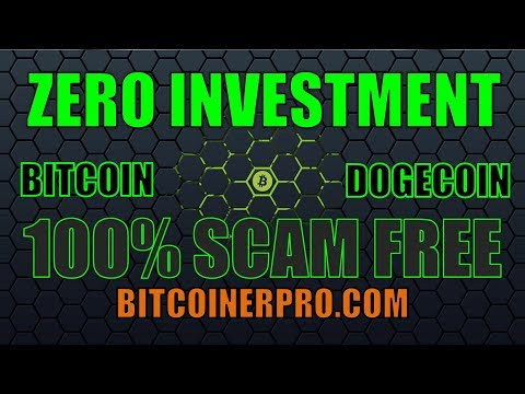 100% SCAM FREE Zero Investment - Free Bitcoin and Free Dogecoin