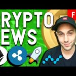 Crypto News: Ethereum and Ripple Securities? NANO updates, Institutional Bitcoin Increases
