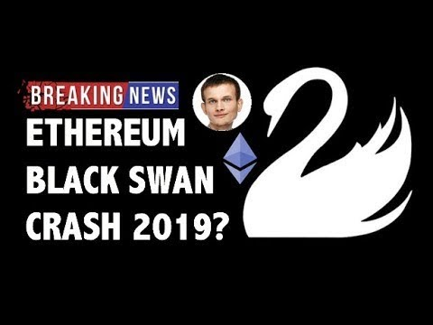 CRYPTO: ETHEREUM BLACK SWAN CRASH IN 2019?! CRYPTOCURRENCY,BITCOIN,LITECOIN,XRP RIPPLE,TRON,EOS NEWS