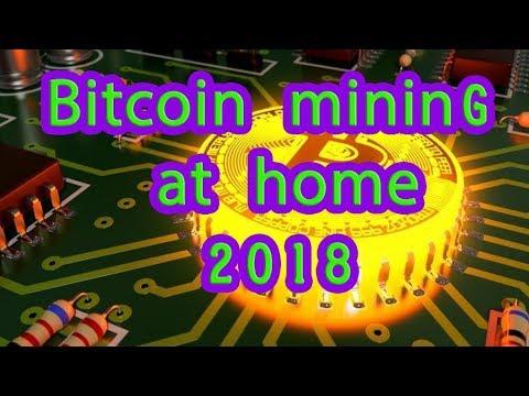 Bitcoin mining at home 2018