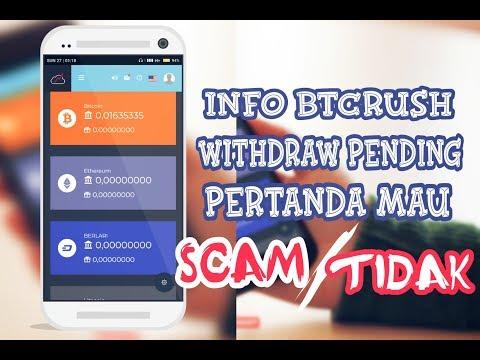 Info terbaru Btcrush All payment pending Pertanda scam