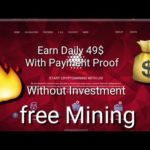 Earn Daily 49$ With Payment Proof ! Free Bitcoin Mining site Non-Investment plan!!!