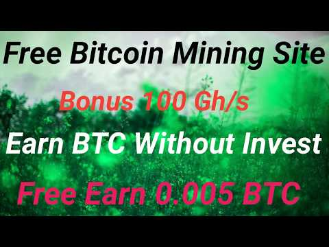 Free Bitcoin Mining Sites | Signup Bonus 100 Gh/s Power | Earn Bitcoin Without Invest