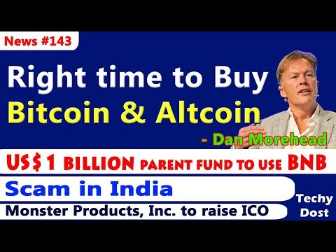 Right time to Buy Bitcoin & Altcoin, Binance to use BNB, Scam in India, Monster ICO - Hindi