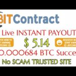 (No Scam) Withdraw proof $5.14 | BITContract earn using your Bitcoins