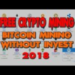 Cloud Mining Bitcoin 2018 @ FREE @ Bitcoin Mining Without Invest