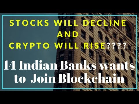 Bitcoin News |14 Indian Banks Going to support Blockchain Is it? | Stock Exchanges will Decline