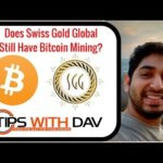 Does Swiss Gold Global Still Have Bitcoin Mining?