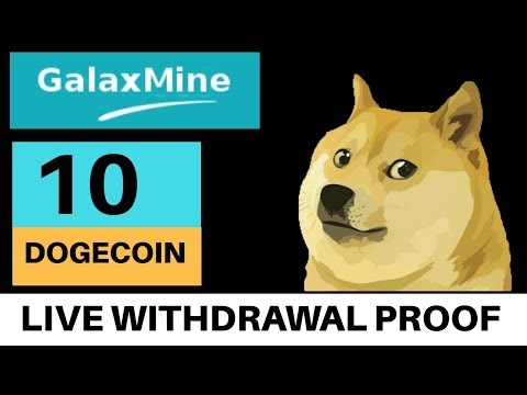 Galaxmine Review- 10 Dogecoin Live Withdrawal | Free Bitcoin Cloud Mining 2018 | Legit mining site
