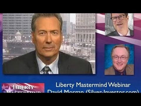 David Morgan – Liberty Mastermind Webinar (12/29/14)