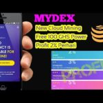 New Info Cloud Mining 2018 - MYDEX - Free 100 GHS Power + 5 GHS Tiap Undang Teman - Profit 2% Daily