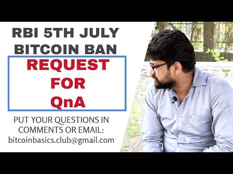 RBI 5th July Bitcoin Ban News | Request For QnA | Bitcoin In Hindi
