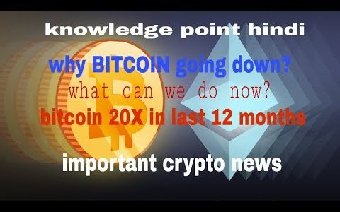 why bitcoin price going down?–what to do now?—and other crypto news–watch here