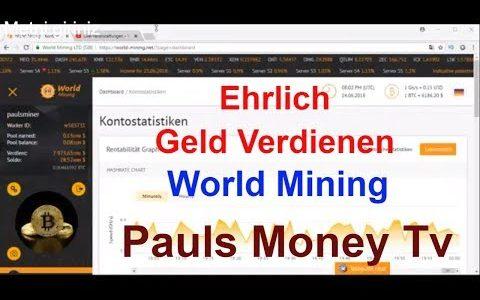 Ehrlich Geld Verdienen Mit World Mining | Deutschsprachiges Bitcoin Platform