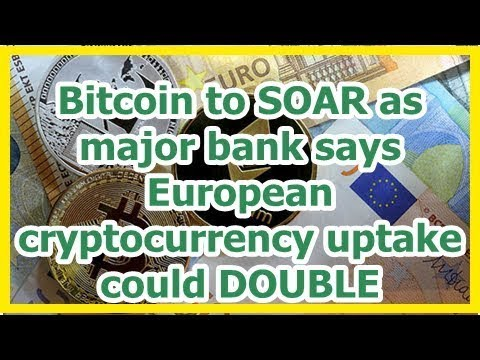 Today News - Bitcoin to SOAR as major bank says European cryptocurrency uptake could DOUBLE