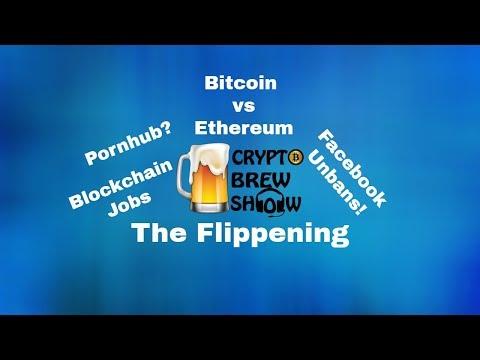 Bitcoin vs Ethereum, Facebook Reverts Bans, Pornhub Partnerships and Blockchain Jobs!