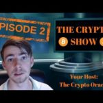 The Crypto Show: Episode 2 – Bitcoin Giveaway, Alt of the Week, News