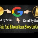OneCoin And Bitcoin Scam Story On Goolge