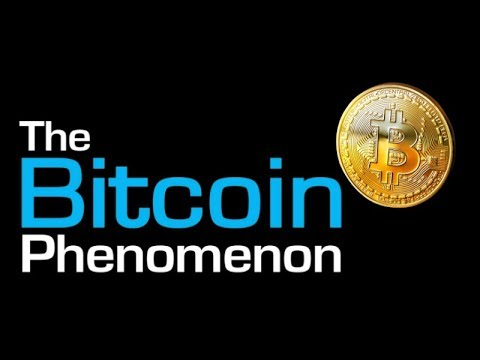 The Bitcoin Phenomenon - Cryptocurrency Documentary 2018 BTC!