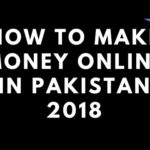How To Make Money online In Pakistan 2018 Best Online Jobs in Pakistan