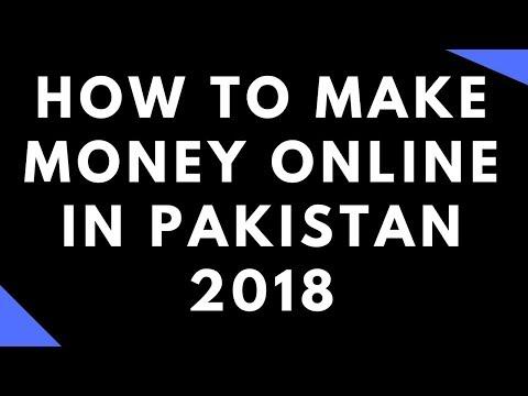 How To Make Money online In Pakistan 2018 Best Online Jobs in Pakistan