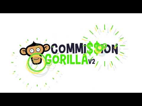 Make Fast Money Online With Commission Gorilla V2