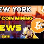 Bitcoin news bitcoin mining news in New York|14/7/2018|#Dailymining