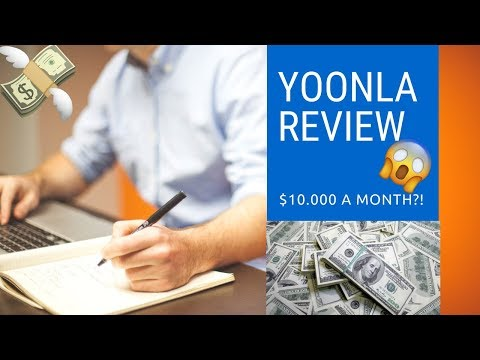 YOONLA REVIEW | YOONLA EVOLVE REVIEW 2018 | MAKE MONEY ONLINE FAST || $10.000 with YOONLA