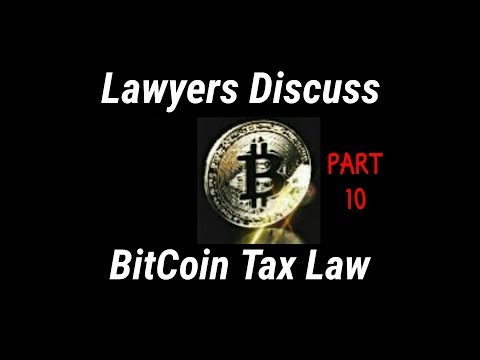 (Pt.10/10) 3 Lawyers Expose BitCoin Tax Law Loophole | Tone Vays - BitCoin Gangstas