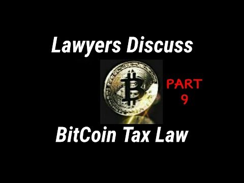 (Pt.9/10) 3 Lawyers Expose BitCoin Tax Law Loophole | Tone Vays - BitCoin Gangstas