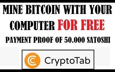 Free Bitcoin Mining – Payment Proof 300K satoshi – cryptotab – SCAM?