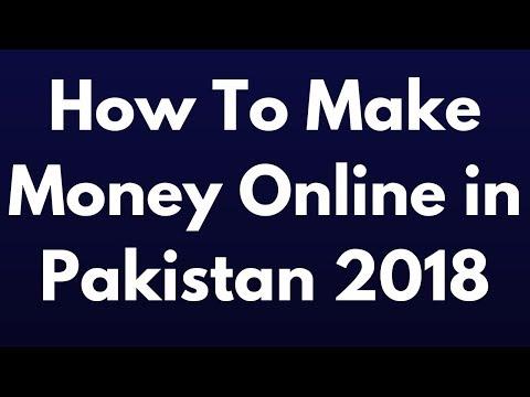 Online Jobs in Pakistan  How To Make Money Online in Pakistan 2018