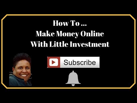 How To Make Money Online With Little Investment | Plus Your Daily Encouragement Quote!