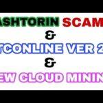 NEW BITCOIN CLOUD MINING – BTCONLINE VERSION 2.0 – HASHTORIN SCAM REVIEW