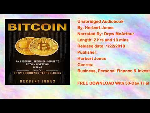 Bitcoin: An Essential Beginners Guide to Bitcoin Investing, Mining, and Cryptocurrency