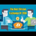 BTC NEWS! The Best Bitcoin Exchange Of 2018