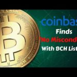 Coinbase Finds 'No Misconduct' with Bitcoin Cash Listing – Today's Crypto News