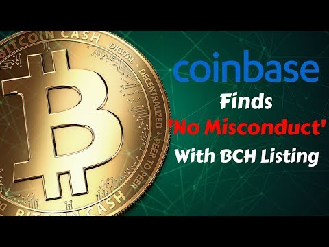 Coinbase Finds 'No Misconduct' with Bitcoin Cash Listing - Today's Crypto News