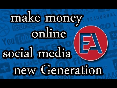 make money online with social meia new Generation #01