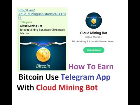 Earn Bitcoin Use Telegram cloud Mining Bot