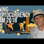 Mining Cryptocurrency Scam 2018