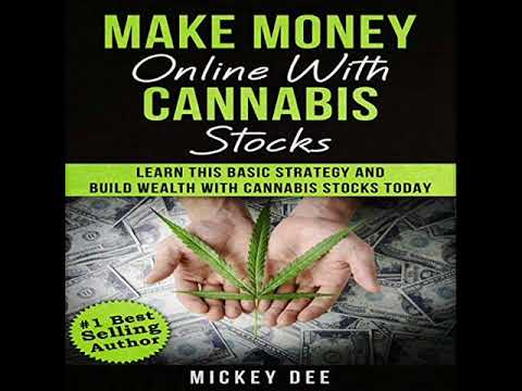 Make Money Online with Cannabis Stocks