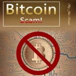 Bitcoin Scam: How the Bitcoin Bubble May Burst and What You Need to Know Before Investing