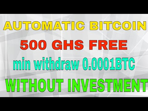 FREE BITCOIN MINING AUTOMATIC 500 GHS FREE (without investment)