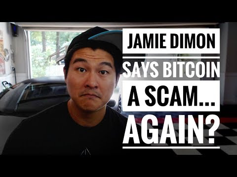 'Bitcoin is a Scam' - Jamie Dimon - We No Longer Believe You... We Never Did!