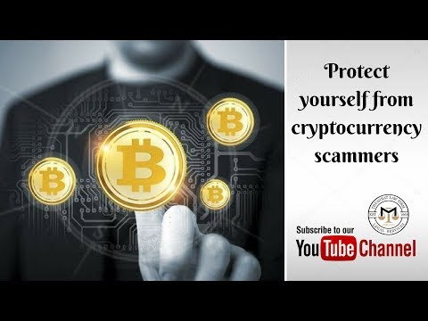 Legal awareness 2018: 12 tips to be protected from Cryptocurrency scam